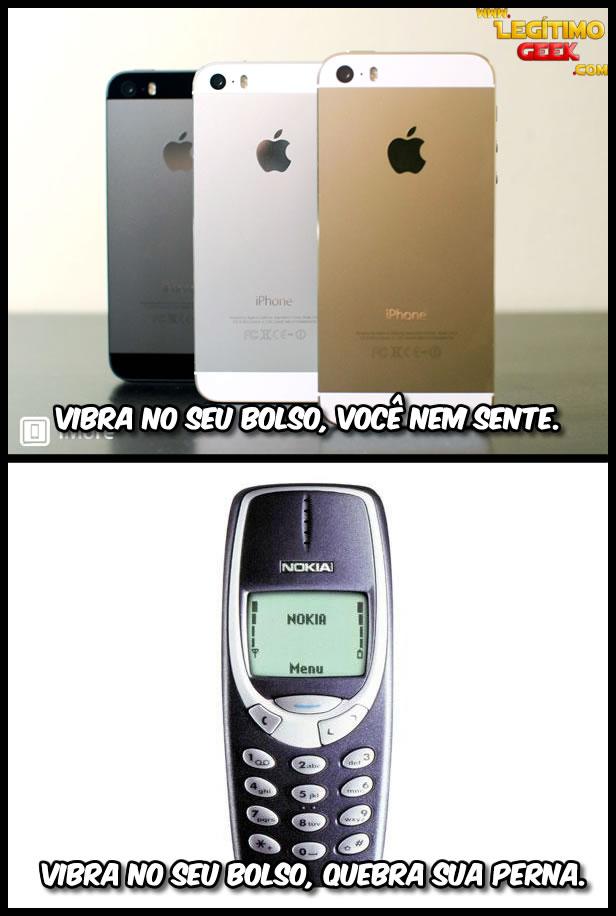 Esses celulares de hoje em dia...