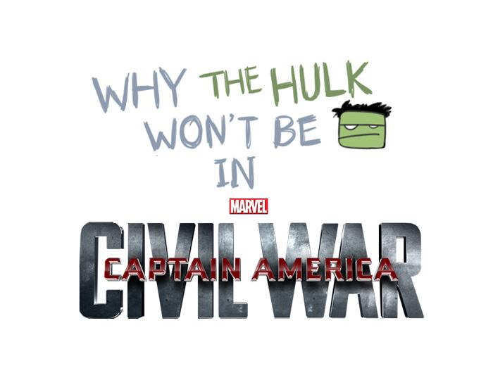 Por que o Hulk não está na Guerra Civil?