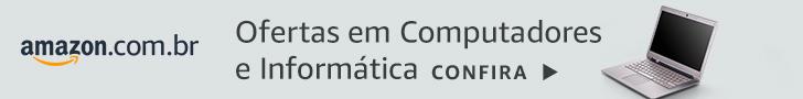 Ofertas em Computadores e Informática